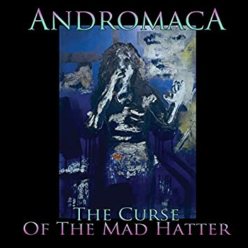 The Curse of the Mad Hatter