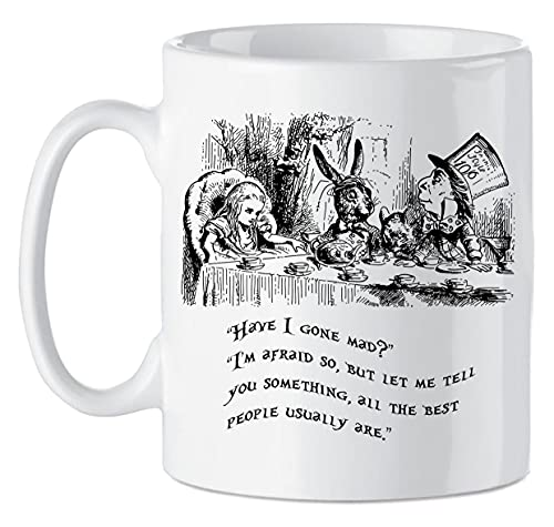 Alice in Wonderland Mad Hatter Quotes Tea Party Novelty Slogan Gifts for Her Him Movie Book 10oz Mug