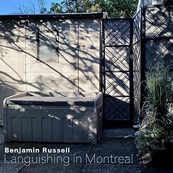 Languishing in Montreal
