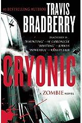 Cryonic: A Zombie Novel Paperback
