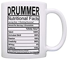 A funny Drummer gag gift or birthday gift for a Drummer. This 11 ounce white ceramic coffee mug also makes a great tea cup with its large, easy to grip C-handle. The imprinted design will display on both sides of the mug as pictured, and will stop ap...