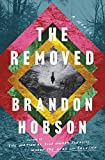 Image of The Removed: A Novel