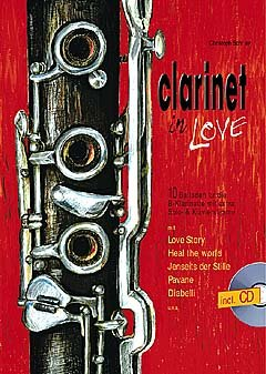Clarinet in Love Incluye CD: 10 balladen para 1 – 2