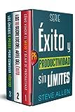 Serie Éxito y productividad sin límites (Boxset digital): Serie de 3 libros: Cómo vencer el miedo y dejar de procrastinar, Los 10 secretos del arte del éxito y Los únicos 6 pasos para cambiar hábitos