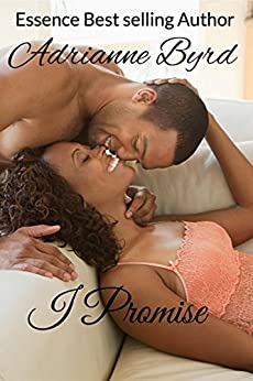 I Promise by [Adrianne Byrd]