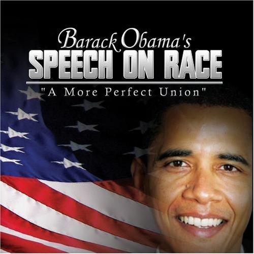 Baraka Obamas runa par sacīkstēm: Baraka Obamas pilnīgāka savienība