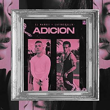 Adicion (feat. Latinsoulja)