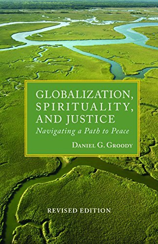 Compare Textbook Prices for Globalization, Spirituality & Justice Rev Ed Theology in Global Perspective Tgp-Theologoy of Global Perspective Revised Edition Edition ISBN 9781626981508 by Daniel G. Groody