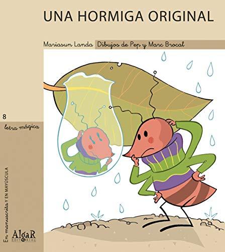 Una hormiga original: 8 (Letra Mágica)