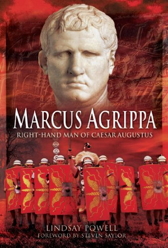 Compare Textbook Prices for Marcus Agrippa: Right-Hand Man of Caesar Augustus  ISBN 8601416375199 by Lindsay Powell,Steven Saylor