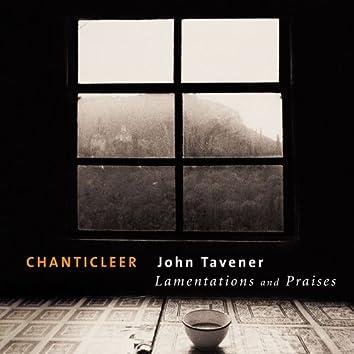 Tavener : Lamentations & Praises