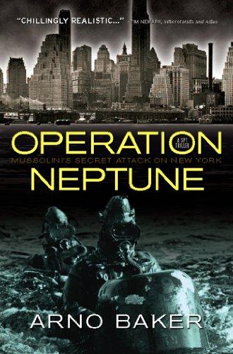 Operation Neptune: Mussolini's Secret Attack on New York