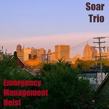 Emergency Management Heist