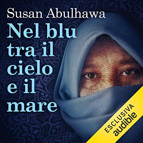 Nel blu tra il cielo e il mare                   By:                                                                                                                                 Susan Abulhawa                               Narrated by:                                                                                                                                 Marco Barbato                      Length: 9 hrs and 17 mins     Not rated yet     Overall 0.0