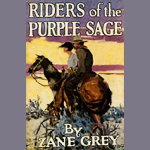 Riders of the Purple Sage (Dramatized) audiobook cover art