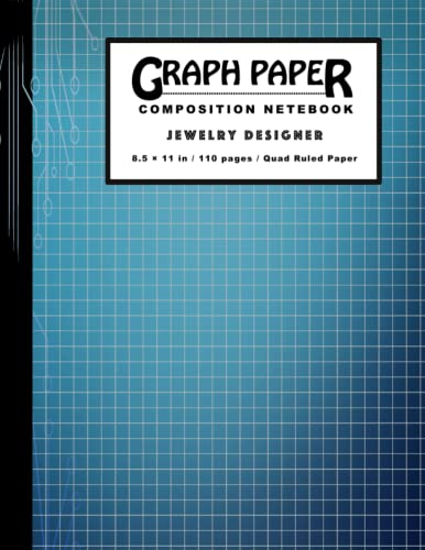 Compare Textbook Prices for Graph Paper Composition Notebook - jewelry designer: Graph Paper Notebook, Quad Ruled, Grid Paper for Math and Science Students and jewelry designer ... 8.5 x 11 - 110 sheets Graphed Notebook  ISBN 9798493998386 by Publishing, Wichti