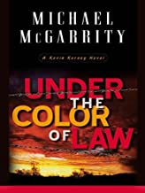 Under the Color of Law (Kevin Kerney Novels Series Book 6)