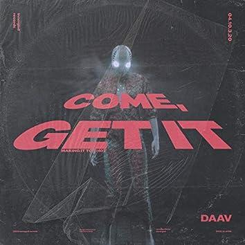 Come, Get It