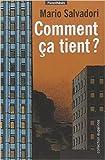 Comment ça tient ? de Mario Salvadori,Nadine Aucoc (Traduction) ( 2 juin 2005 )