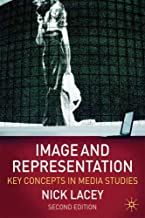 Image and Representation: Key Concepts in Media Studies by Nick Lacey(2009-04-15)