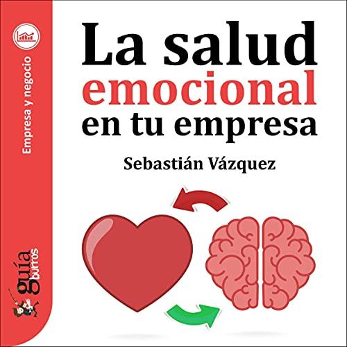 Diseño de la portada del título GuíaBurros: La salud emocional en tu empresa