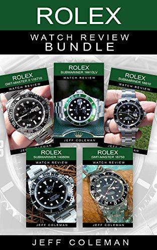 Rolex Watch Review Bundle (English Edition)