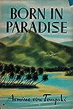 Born in Paradise