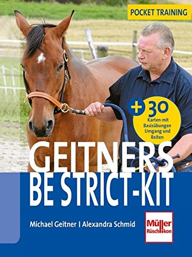 Geitners Be strict-Kit: Booklet mit 30 Übungskarten: Booklet mit 30 bungskarten