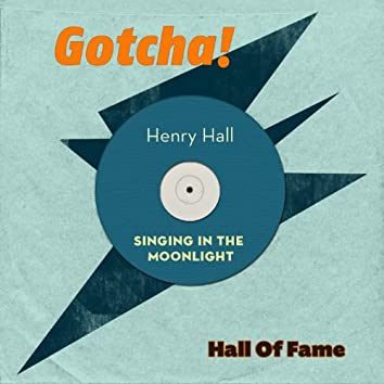 Singing in the Moonlight (Hall of Fame)