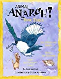 Animal Anarchy Book Three: Mickey the Hedgehog, The Mischievous Magpie, Frank the Flatulent Ferret