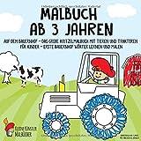 Malbuch ab 3 Jahren: Auf dem Bauernhof - Das große Kritzelmalbuch mit Tieren und Traktoren für Kinder - Erste Bauernhof Wörter lernen und malen - Kinderbuch...