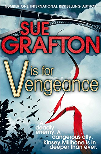 V is for Vengeance (Kinsey Millhone Alphabet series Book 22) (English Edition)
