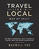 Travel Like a Local - Map of Split: The Most Essential Split (Croatia) Travel Map for Every Adventure
