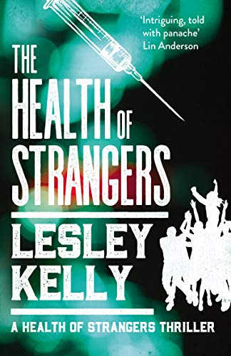 The Health of Strangers (The Health of Strangers Thrillers Book 1) (English Edition)