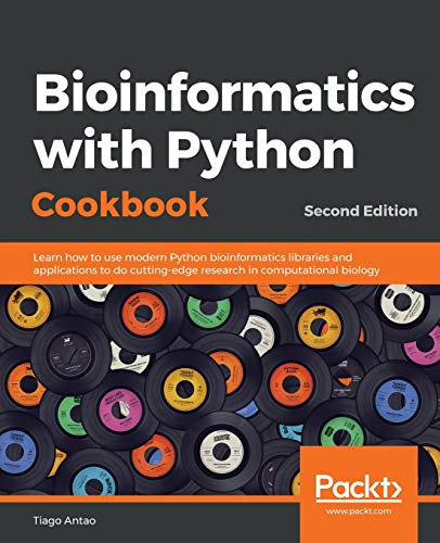 Compare Textbook Prices for Bioinformatics with Python Cookbook: Learn how to use modern Python bioinformatics libraries and applications to do cutting-edge research in computational biology 2nd Revised edition Edition ISBN 9781789344691 by Antao, Tiago