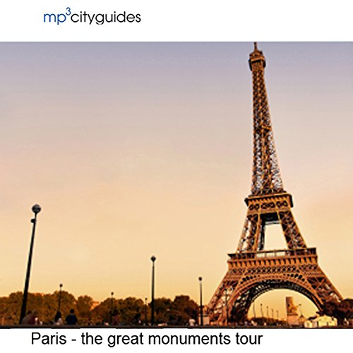 Paris - The Grand Monuments audiobook cover art