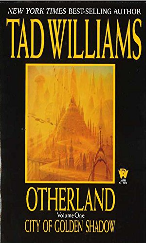 City of Golden Shadow (Otherland, Volume 1)