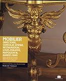 Mobilier : directoire, consulat,empire,restauration,louis-philippe,napoleon 3