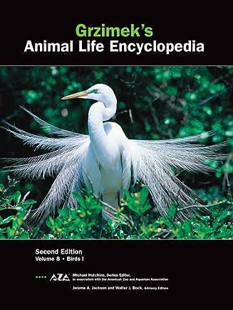 Grzimek's Animal Life Encyclopedia: Birds: 8