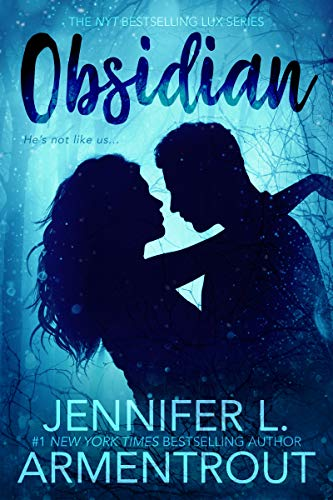 Obsidian (A Lux Novel Book 1) by [Jennifer L. Armentrout]