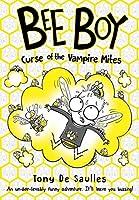 Bee Boy: Curse of the Vampire Mites (Bee Boy 3)