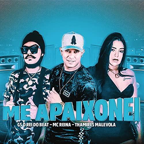GS O Rei do Beat & Mc Reina feat. Thamires Malevola