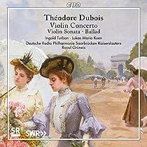 デュボワ:ヴァイオリン協奏曲と作品集