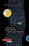 Ich weiß, heute Nacht werde ich träumen: Deutscher Jugendliteraturpreis 2019 | Katholischer Kinder- und Jugendbuchpreis 2019
