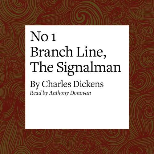 No 1 Branch Line, The Signalman Titelbild