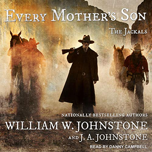 Every Mother's Son Audiobook By J. A. Johnstone, William W. Johnstone cover art