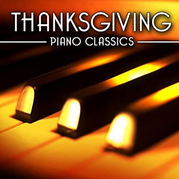 Thanksgiving - Piano Classics