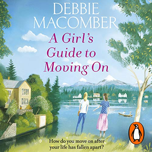 A Girl's Guide to Moving On audiobook cover art