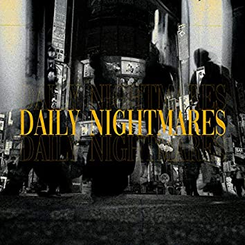 Daily Nightmares