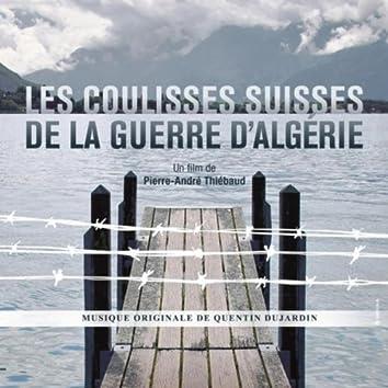 Les Coulisses Suisses De La Guerre D'algérie